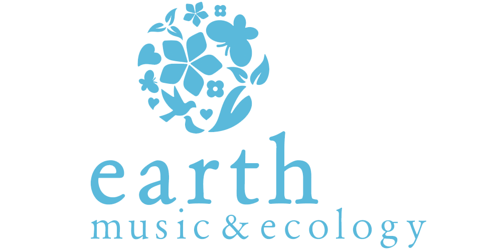 EARTH MUSIC&ECOLOGY